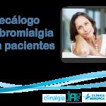 Decálogo de Fibromialgia para Pacientes