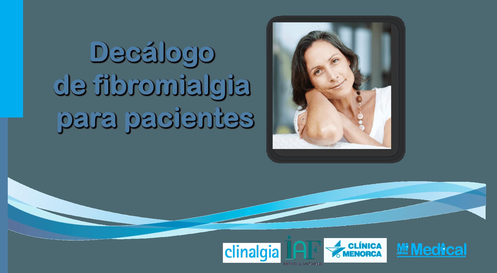 Decálogo o manual de fibromialgia para pacientes