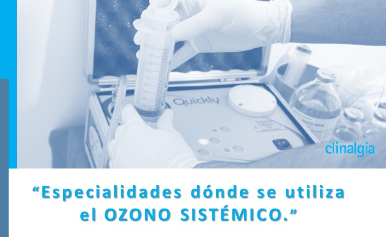 Aplicación del ozono sistémico en especialidades médicas