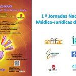 1 ª Jornadas Nacionales Médico-Juridicas de Agrafim en Granada