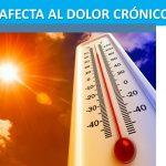 El calor afecta al dolor crónico