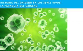 Historia del Oxígeno en los seres vivos. La Paradoja del Oxigeno