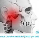 Información sobre la Disfunción Craneomandibular (DCM) y el Dolor de ATM