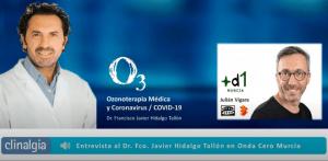 Entrevista Onda Cero a Dr. Hidalgo Tallón sobre tratamientos de ozonoterapia para tratar el coronavirus
