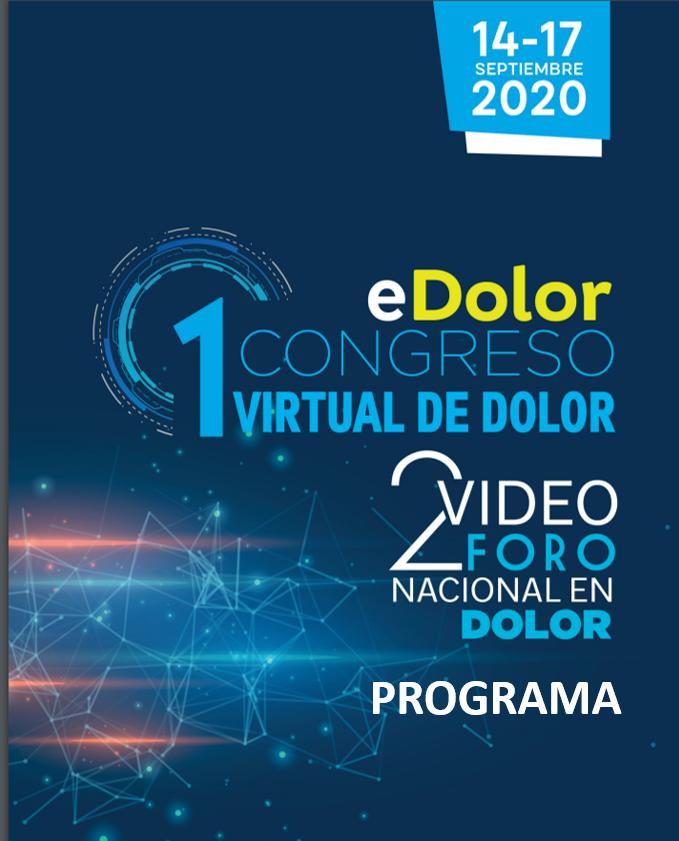 Programa del Congreso Virtual del Dolor (eDolor) y Vídeo Foro Nacional en Dolor