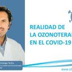 Realidad de la Ozonoterapia en el COVID 19